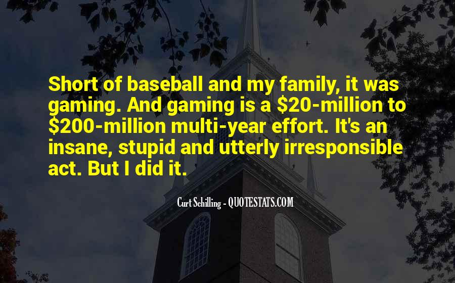 Quotes About Stupid Family #1065986