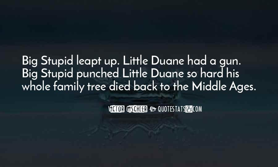 Quotes About Stupid Family #118309