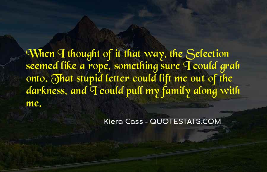 Quotes About Stupid Family #1187820