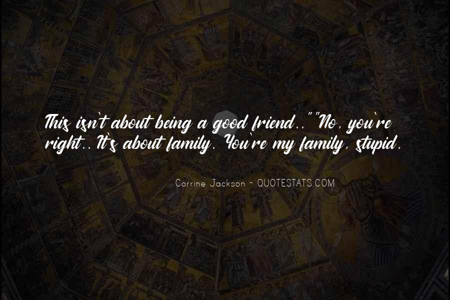 Quotes About Stupid Family #1385955