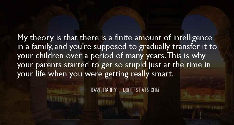Quotes About Stupid Family #1699655