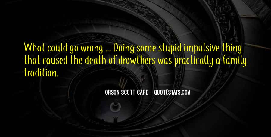 Quotes About Stupid Family #276852
