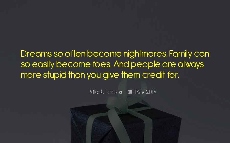 Quotes About Stupid Family #316752