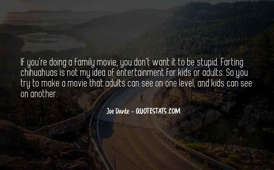 Quotes About Stupid Family #571201