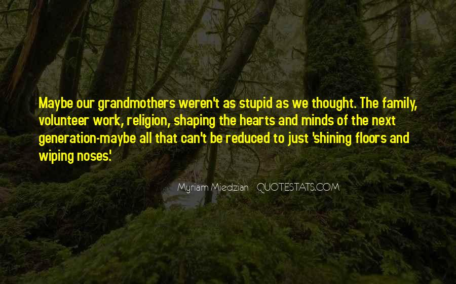 Quotes About Stupid Family #813906