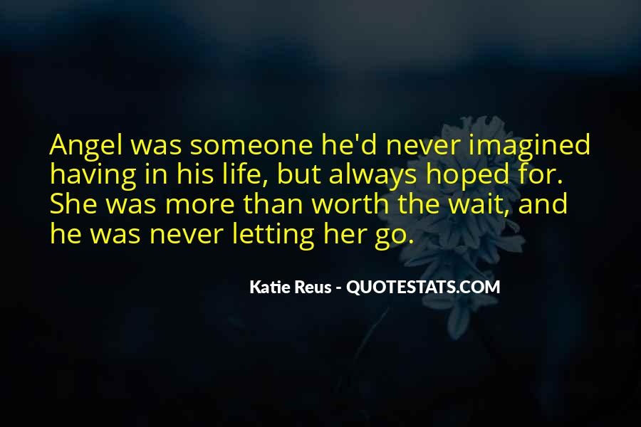 Someone Worth Quotes #131394