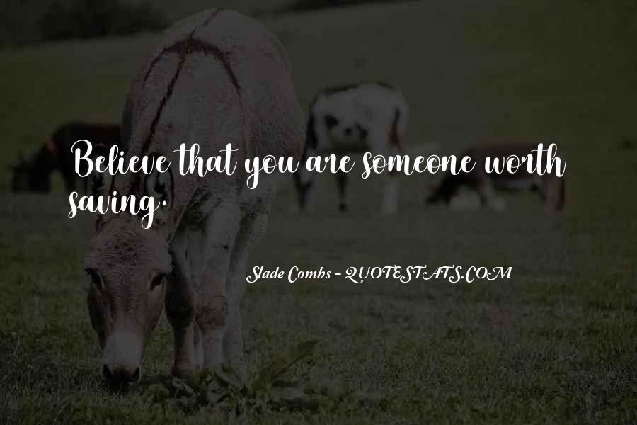 Someone Worth Quotes #136327