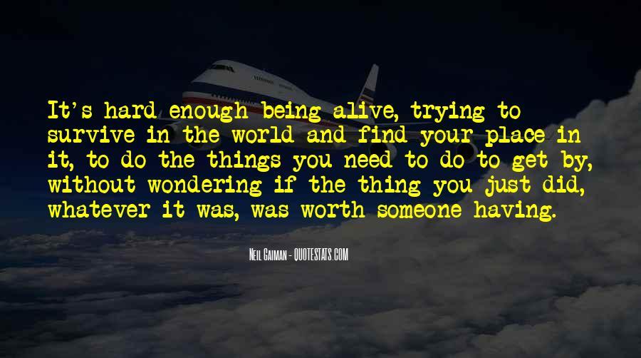 Someone Worth Quotes #148866