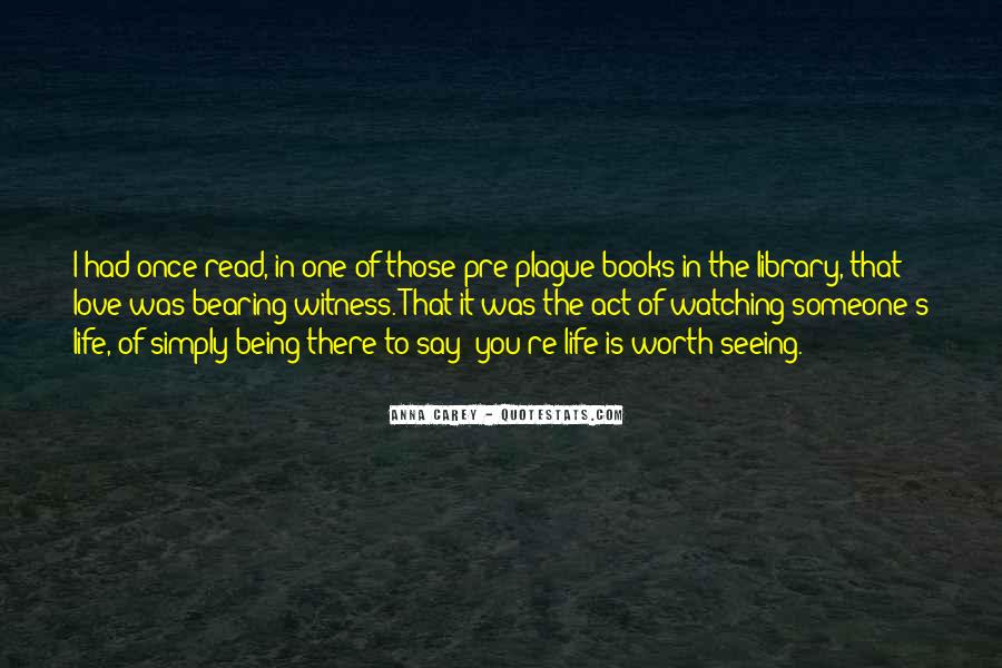 Someone Worth Quotes #169256