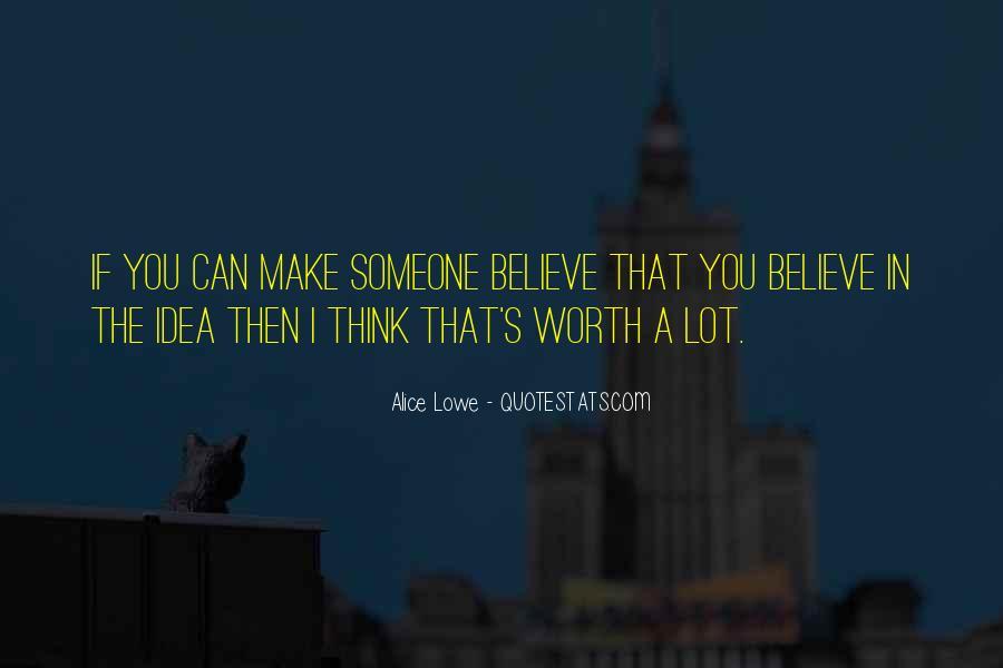 Someone Worth Quotes #220460