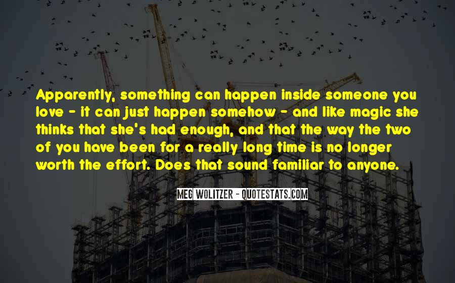 Someone Worth Quotes #251238