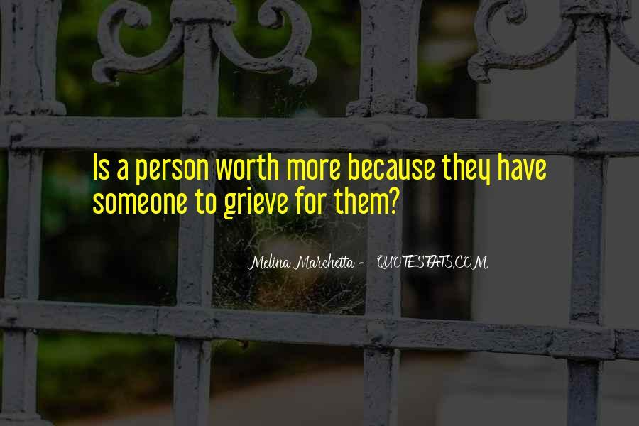Someone Worth Quotes #257876