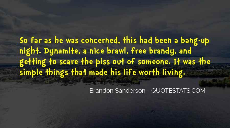 Someone Worth Quotes #263150