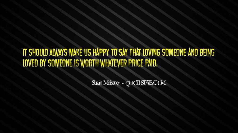 Someone Worth Quotes #305294