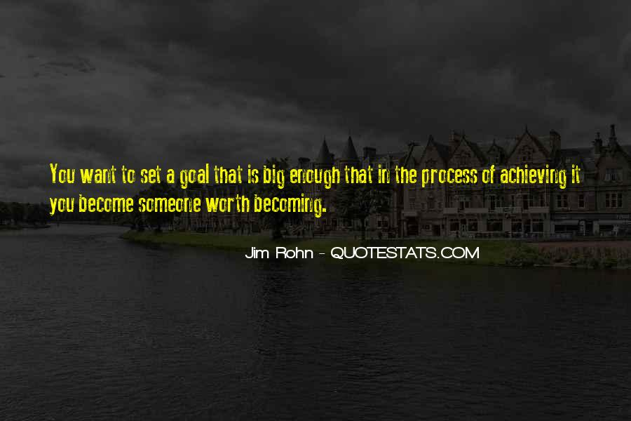 Someone Worth Quotes #365186