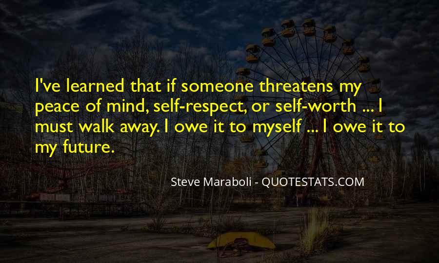Someone Worth Quotes #369680
