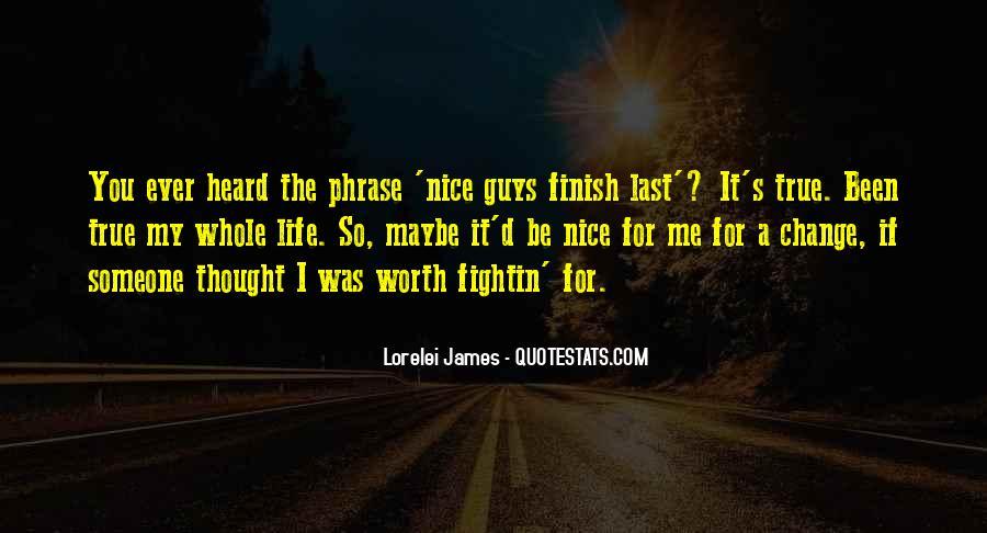 Someone Worth Quotes #44190