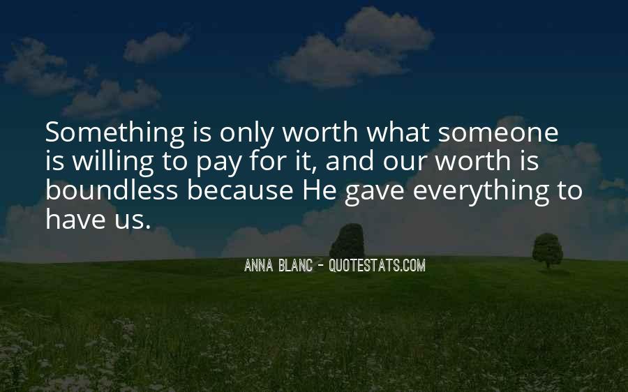 Someone Worth Quotes #44789