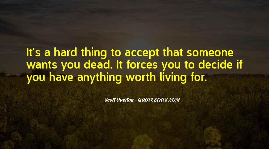 Someone Worth Quotes #545454