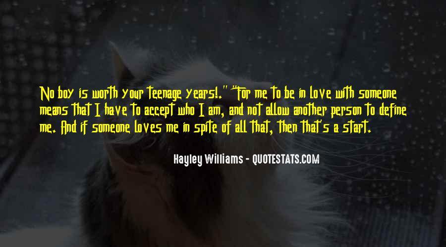 Someone Worth Quotes #573314