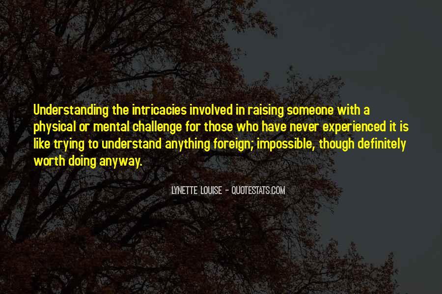 Someone Worth Quotes #596838