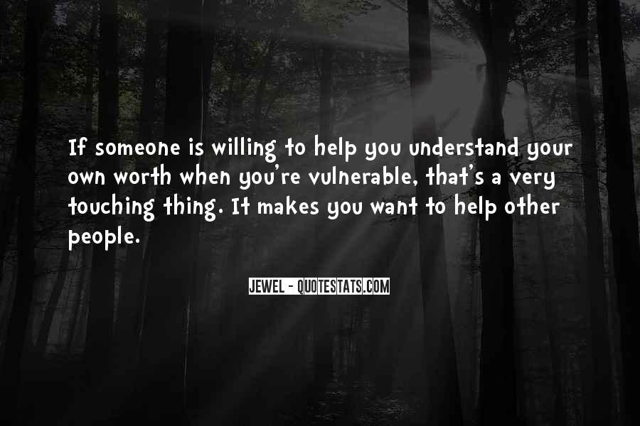 Someone Worth Quotes #651215