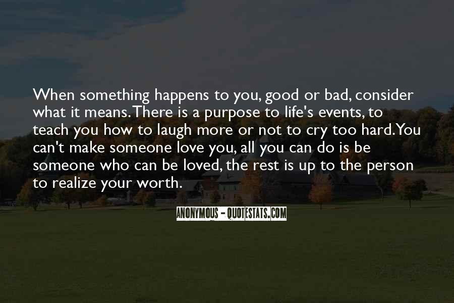 Someone Worth Quotes #655363