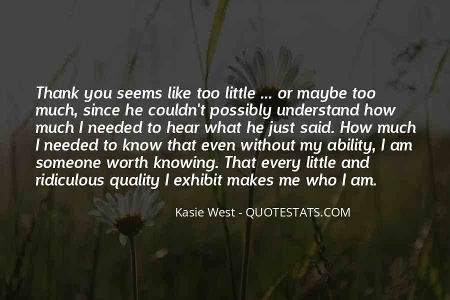 Someone Worth Quotes #657037