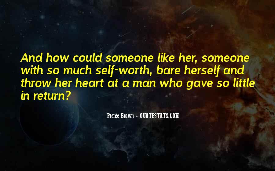 Someone Worth Quotes #672112