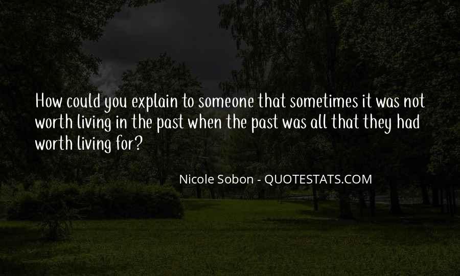 Someone Worth Quotes #77529