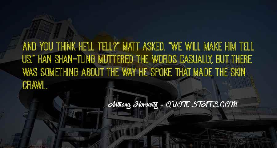 Something About Him Quotes #104889