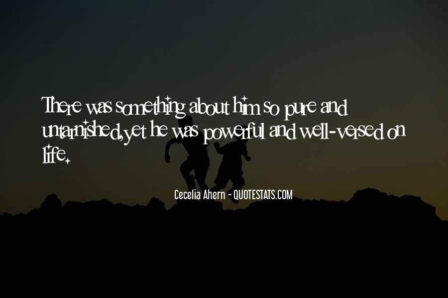 Something About Him Quotes #156520