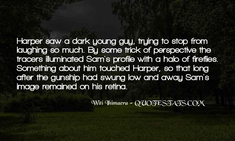 Something About Him Quotes #162704