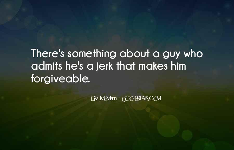 Something About Him Quotes #19136