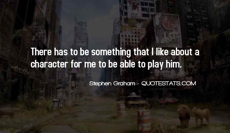 Something About Him Quotes #387742