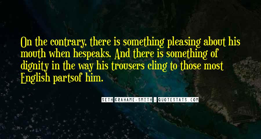 Something About Him Quotes #456991