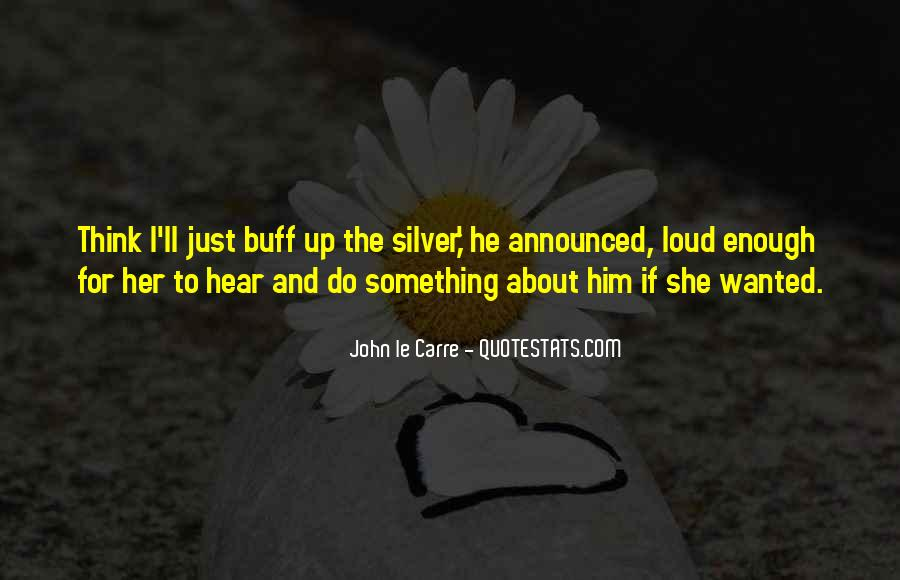 Something About Him Quotes #6143