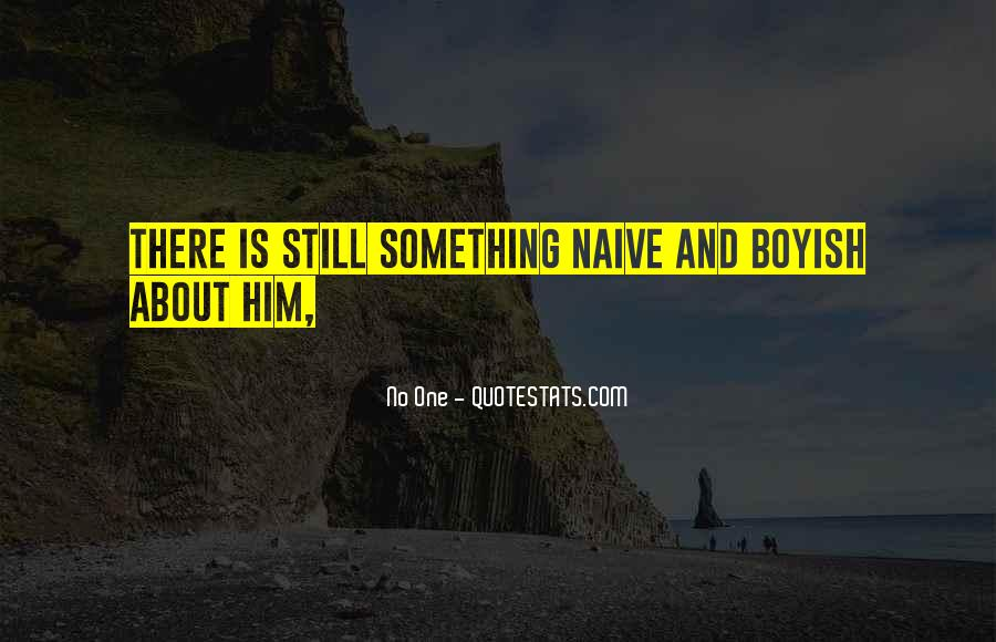 Something About Him Quotes #70031