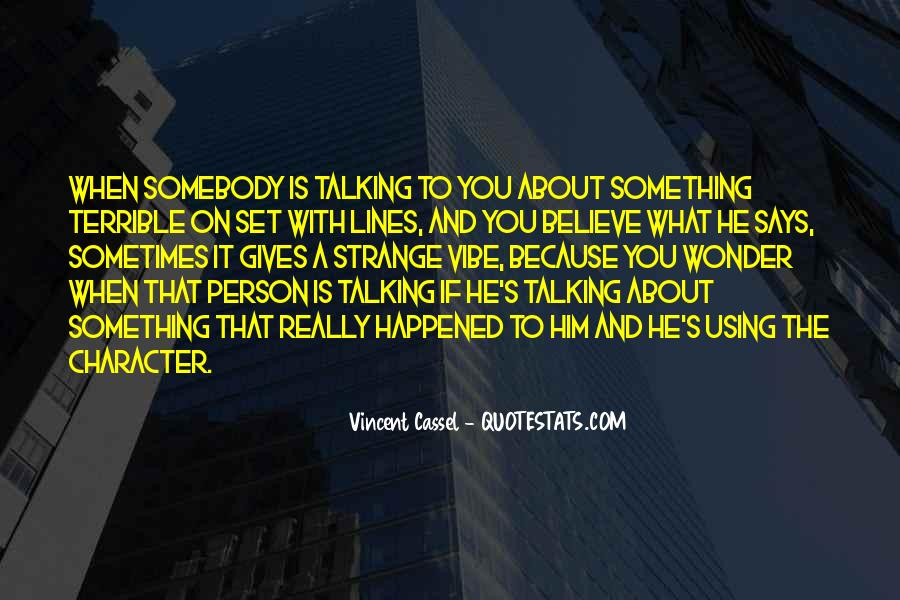 Something About Him Quotes #87441