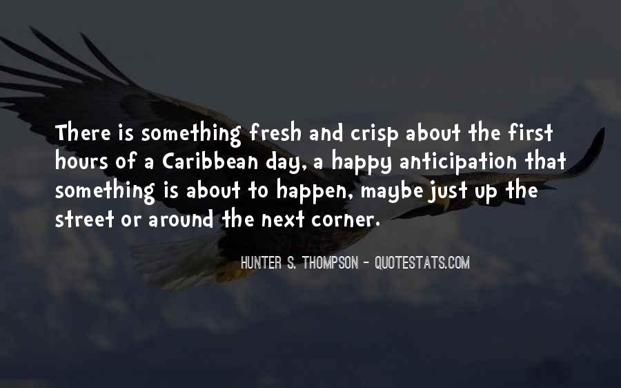 Something Around The Corner Quotes #1683985