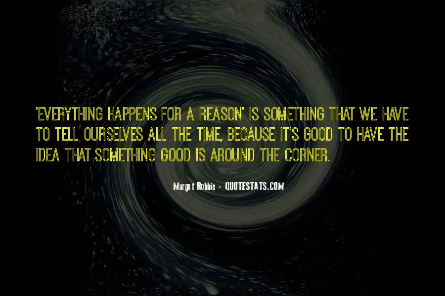 Something Around The Corner Quotes #1779110