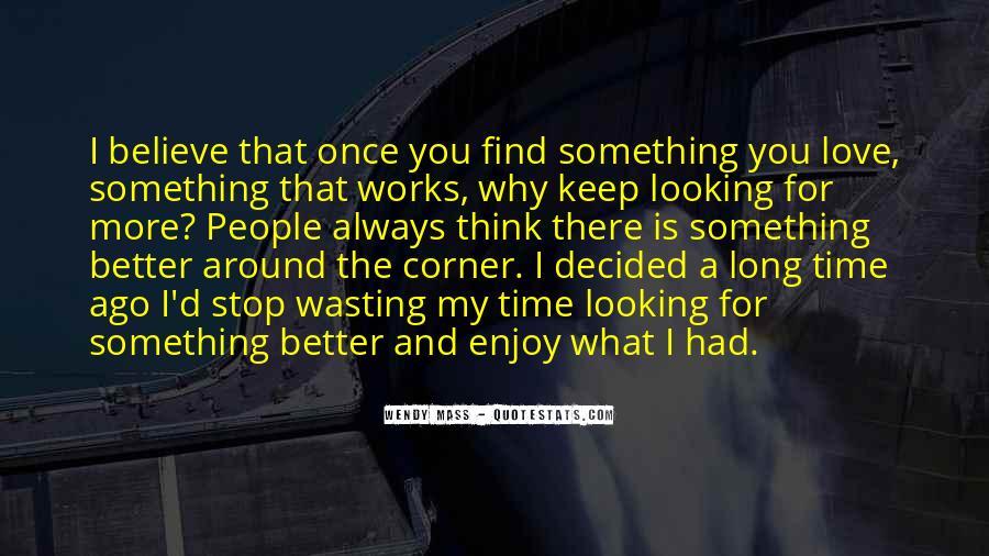 Something Around The Corner Quotes #276926