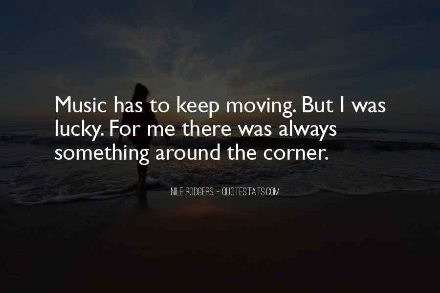 Something Around The Corner Quotes #650143