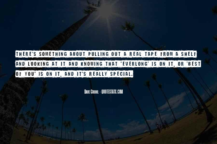 Something Special About You Quotes #1415105