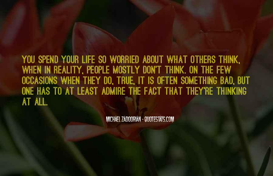 Something To Think About Life Quotes #1129587