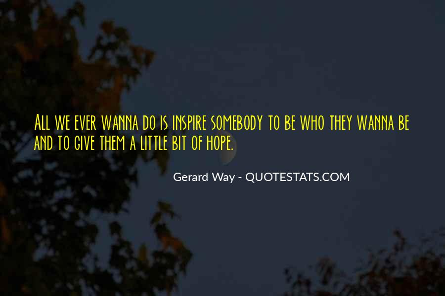 Sometimes I Just Wanna Give Up Quotes #514918