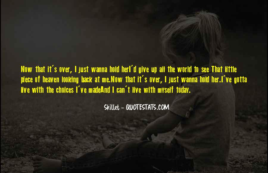 Sometimes I Just Wanna Give Up Quotes #794336