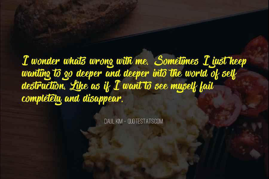 Sometimes I Just Want To Disappear Quotes #1204684