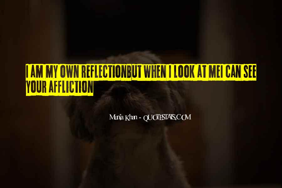 Sometimes I Look In The Mirror Quotes #77954