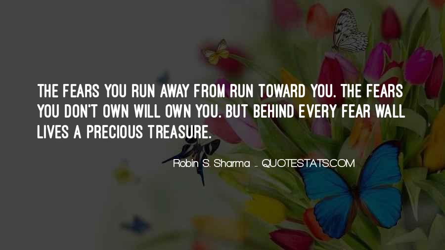 Sometimes I Want To Run Away Quotes #72856